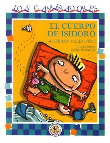 Libro El Cuerpo De Isidoro