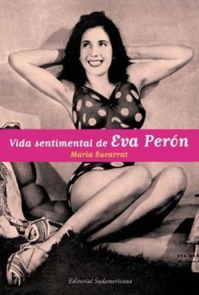 Papel Vida Sentimental De Eva Peron
