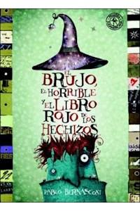 Papel Brujo, El Horrible Y El Libro Rojo De