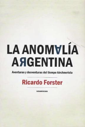 Papel LA ANOMALIA ARGENTINA