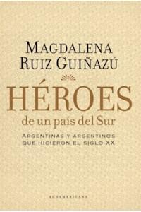 Papel Heroes De Un Pais Del Sur