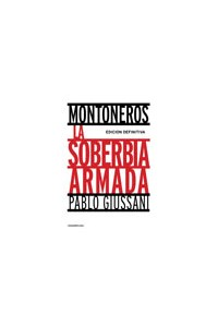 Papel Montoneros, La Soberbia Armada