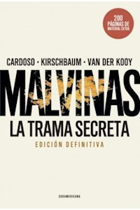 Papel Malvinas, La Trama Secreta