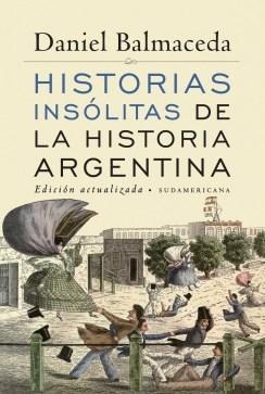 Libro Historias Insolitas De La Historia Argentina