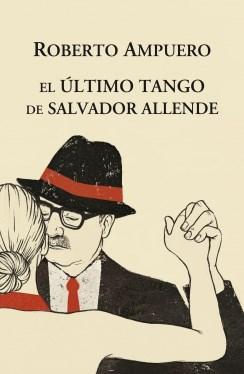 Libro El Ultimo Tango De Salvador Allende