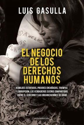 Libro El Negocio De Los Derechos Humanos