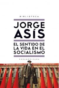 Papel Sentido De La Vida En El Socialismo, El