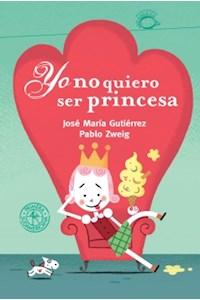 Papel Yo No Quiero Ser Princesa (Td)