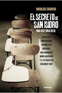 Papel El Secreto De San Isidro - Una Historia Real