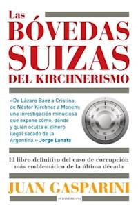 Papel Las BovedasSuizasDelKirchnerismo