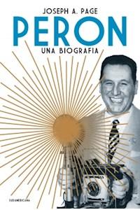 Papel Peron . Una Biografia (Nueva Edicion)