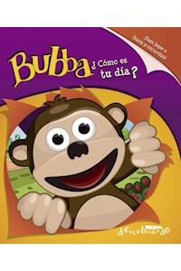 Papel Bubba, ¿Como Es Tu Dia?
