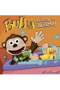 Papel Bubba, ¡Es Hora De Bañarte!