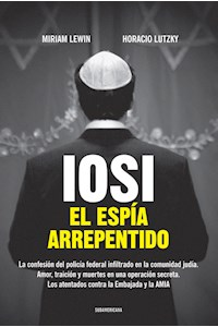 Papel Iosi. El Espia Arrepentido
