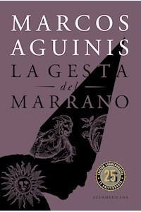 Papel Gesta Del Marrano, La (Ed Conmemorativa)