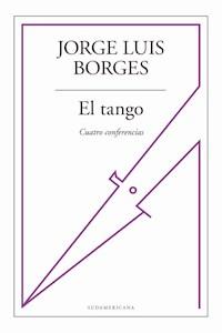 Papel Tango. Cuatro Conferencias, El