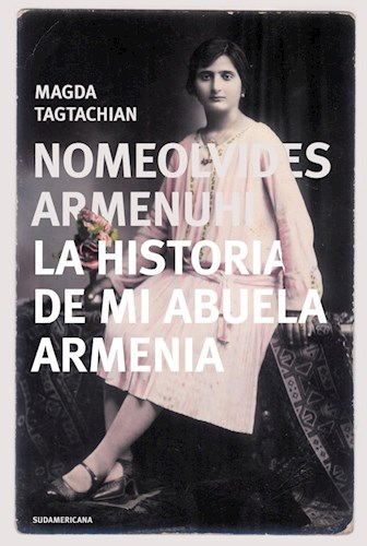 Papel Nomeolvides Armenuhi - La Historia De Mi Abuela Armenia