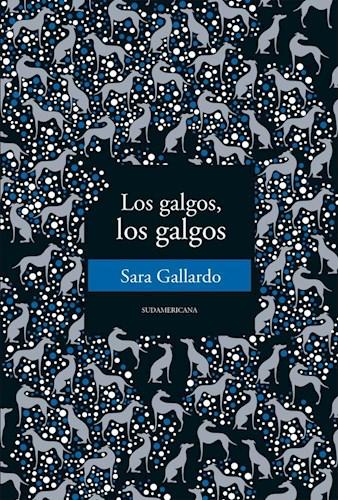 Papel LOS GALGOS, LOS GALGOS