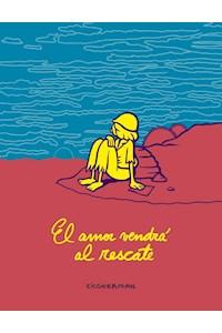 Papel Amor Vendra Al Rescate, El