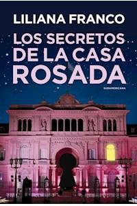 Papel Secretos De La Casa Rosada, Los