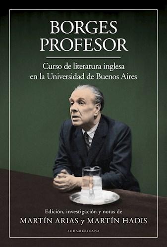 Papel BORGES PROFESOR CURSO DE LITERATURA INGLESA EN LA UNIVERSIDAD DE BUENOS AIRES (COLECCION ENSAYO)