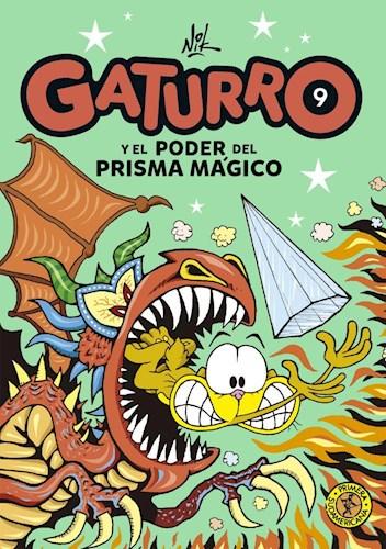 Libro Gaturro 9 . Gaturro Y El Poder Del Prisma Magico