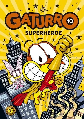Libro Gaturro 10 . Gaturro Superheroe