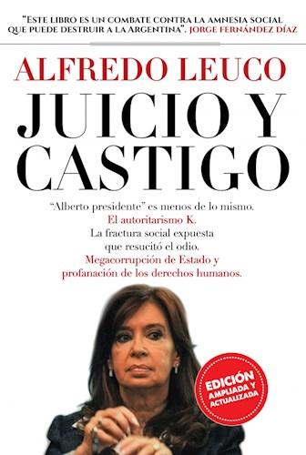 Papel JUICIO Y CASTIGO (COLECCION INVESTIGACION PERIODISTICA) (EDICION AMPLIADA Y ACTUALIZADA)
