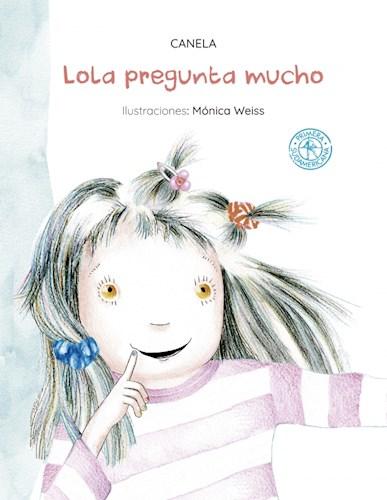 Libro Lola Pregunta Mucho