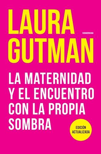 Papel Maternidad Y El Encuentro Con La Propia Sombra, La