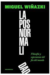 Papel Posnormalidad, La