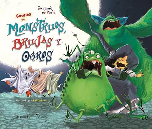 Libro Cuentos De Monstruos  Brujas Y Ogros