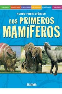 Papel Los Primeros Mamiferos - Mundo Prehistórico