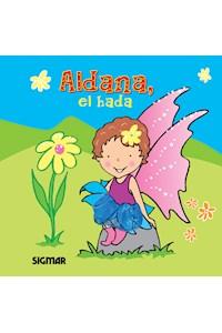 Papel Aldana, El Hada