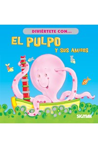 Papel Entre Amigos - El Pulpo Y Sus Amigos