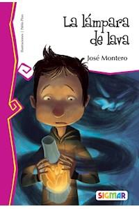 Papel La Lámpara De Lava - José Montero (Mega Lector)