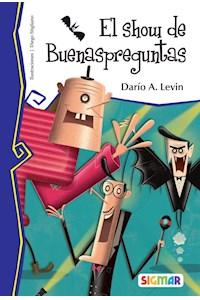 Papel El Show De Buenaspreguntas - Darío A.Levin  (Muy Lector)