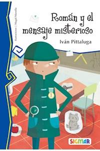 Papel Román Y El Mensaje Misterioso - Iván Pittaluga (Muy Lector)