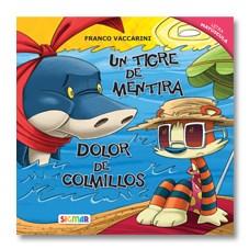 Libro Un Tigre De Mentira / Dolor De Colmillos