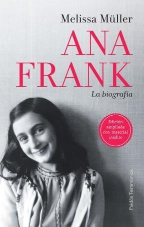 Papel ANA FRANK LA BIOGRAFIA [EDICION AMPLIADA CON MATERIAL INEDITO]