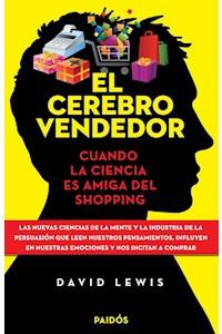 Papel El Cerebro Vendedor - Cuando La Ciencia Es Amiiga Del Shopping