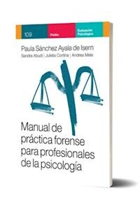 Papel Manual De Práctica Forense Para Profesionales De La Psicologia