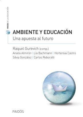 Papel Ambiente Y Educacion. Una Relacion Ineludible