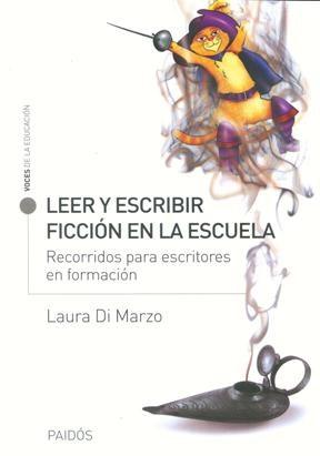 Libro Leer Y Escribir Ficcion En La Escuela