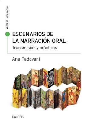 Libro Escenarios De La Narracion Oral