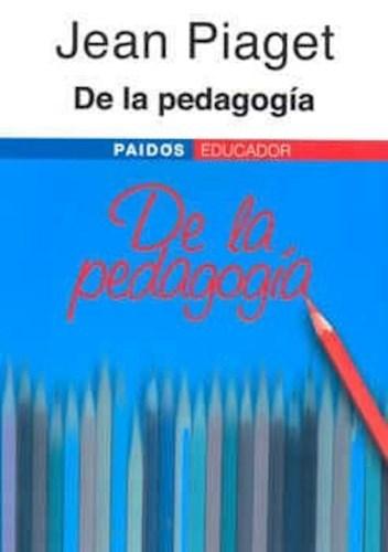Libro De La Pedagogia