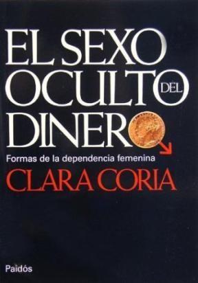 Papel Sexo Oculto Del Dinero, El