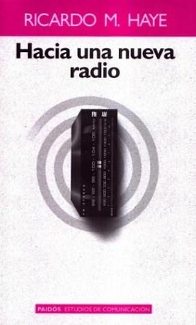 Papel Hacia Una Nueva Radio