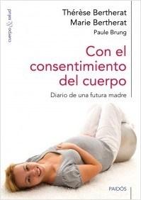 Libro Con El Consentimiento Del Cuerpo