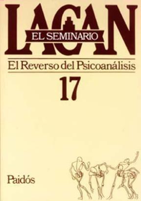 Papel SEMINARIO 17 REVERSO DEL PSICOANALISIS.